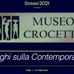 Sintesi 2021 Dialoghi sulla Contemporaneità  Museo Crocetti Roma